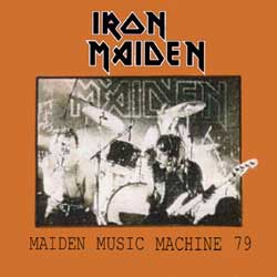 Front cover of Iron Maiden - Maiden Music Machine 79