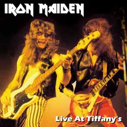 Front cover of Iron Maiden - Live at Tiffany's