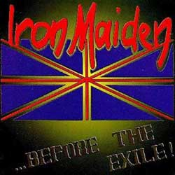 Front cover of Iron Maiden - Before The Exile
