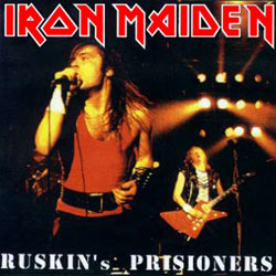 Front cover of Iron Maiden - Ruskin's Prisoners