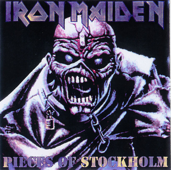 Iron Maiden Bootlegs - Pieces Of Stockholm
