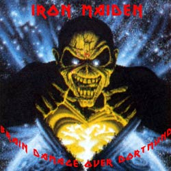Front cover of Iron Maiden - Brain Damage Over Dortmund