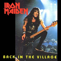 Front cover of Iron Maiden - Back In The Village